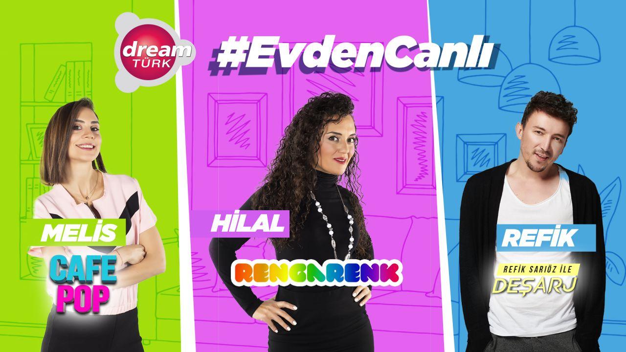 Dreamtürk'ten #EvdenCanlı! - Sayfa:2