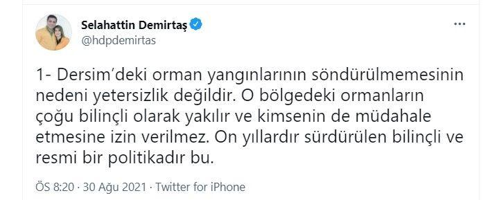 Selahattin Demirtaş'ın Tunceli'deki orman yangınlarıyla ilgili sözleri büyük tepki çekti. Nedim Şener tepki gösterdi - Sayfa:4